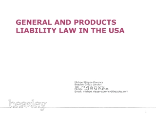 GENERAL AND PRODUCTS LIABILITY LAW IN THE USA