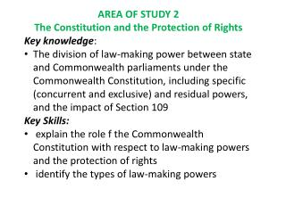AREA OF STUDY 2 The Constitution and the Protection of Rights Key knowledge :