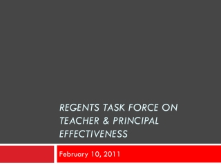Regents Task Force on teacher & Principal Effectiveness