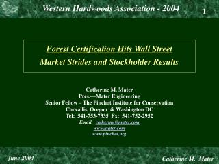 forest certification hits wall street  market strides and stockholder results