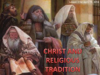 CHRIST AND RELIGIOUS TRADITION