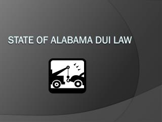 STATE OF ALABAMA DUI LAW