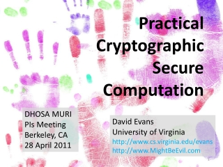 Practical Cryptographic Secure  Computation