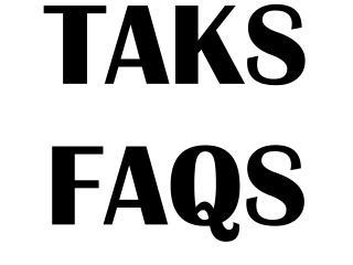 TAKS FAQS