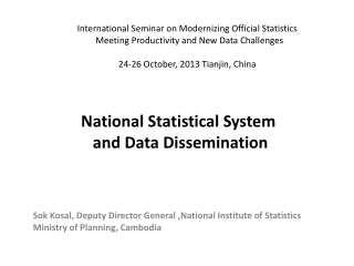 National Statistical System and Data Dissemination
