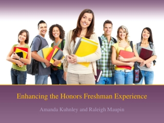 Enhancing the Honors Freshman Experience