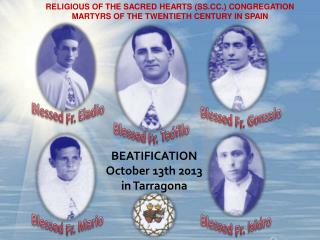 RELIGIOUS OF THE SACRED HEARTS (SS.CC.) CONGREGATION MARTYRS OF THE TWENTIETH CENTURY IN SPAIN
