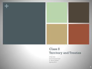 Class 8 Territory and Treaties