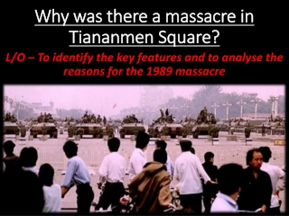 Why was there a massacre in Tiananmen Square?