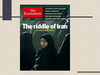 Iran Smoke and mirrors May 29th 2008 From  The Economist  print edition Iran makes it hard even for benevolent outsider