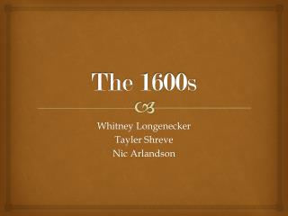 The 1600s