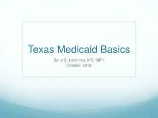 Texas Medicaid Basics
