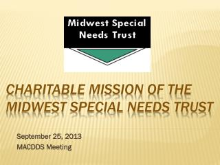 Charitable Mission of the Midwest Special Needs Trust