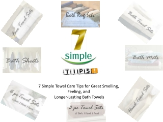 7 Simple Towel Care Tips for Great Smelling, Feeling, and Lo