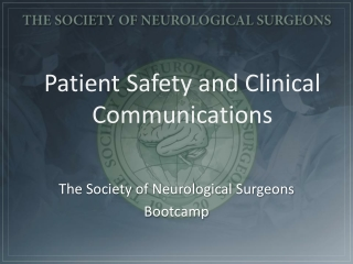 Patient Safety  and Clinical Communications