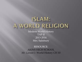 Islam: A World Religion