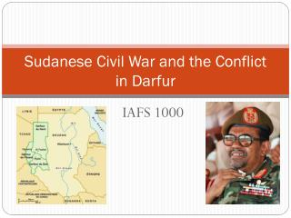 Sudanese Civil War and the Conflict in Darfur