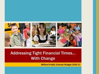 Milford Public Schools Budget 2010-11