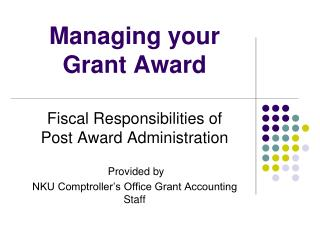 Managing your Grant Award