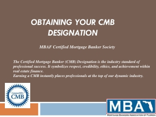 Obtaining Your CMB Designation