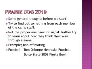 Prairie Dog 2010