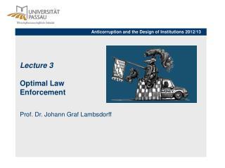 Lecture 3 Optimal Law  Enforcement