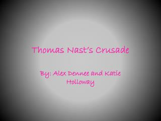 Thomas Nast's Crusade