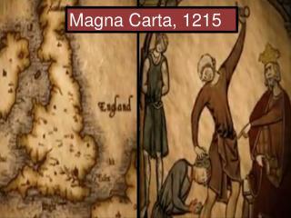 Magna  Carta , 1215