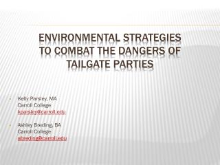 Environmental strategies  to combat the dangers of  tailgate parties