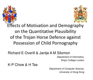 Effects of Motivation and Demography on the Quantitative Plausibility  of the Trojan Horse Defence against Possession o