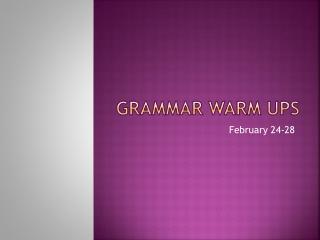 Grammar Warm Ups