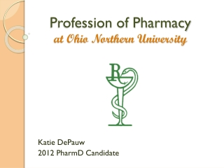 Profession of Pharmacy at Ohio Northern University