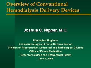 overview of conventional hemodialysis delivery devices