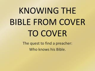 KNOWING THE BIBLE FROM COVER TO COVER