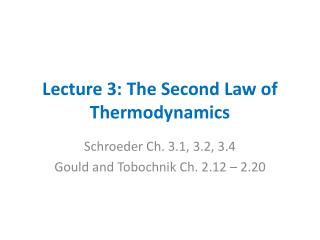 Lecture 3: The Second Law of Thermodynamics