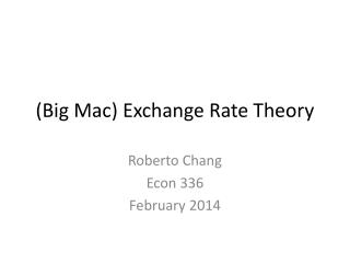 (Big Mac)  Exchange  Rate Theory