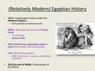 (Relatively Modern)  Egyptian History