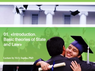 01. « Introduction .  Basic  theories of State and  Law »