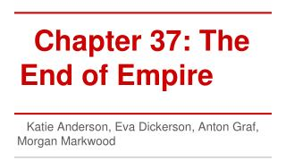 Chapter 37: The End of Empire