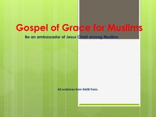 Gospel of Grace for  M uslims