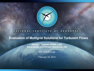 Evaluation of Multigrid Solutions for Turbulent Flows