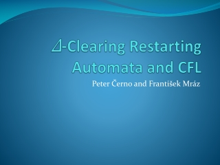 Δ - Clearing  Restarting Automata and CFL