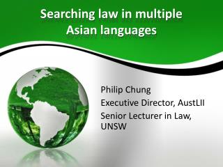 Searching law in multiple  Asian languages