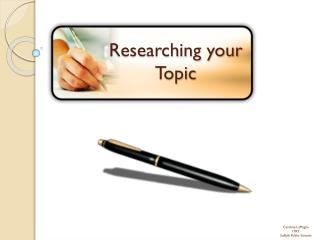 Researching your Topic