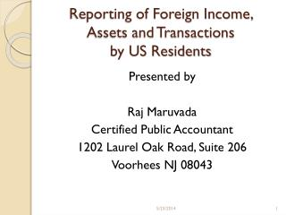 Reporting of Foreign Income, Assets and Transactions  by US Residents