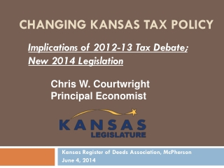 CHANGING Kansas TAX POLICY