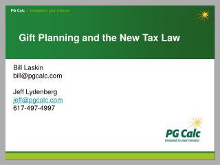 Bill Laskin bill@pgcalc.com Jeff Lydenberg jeff@pgcalc.com 617-497-4997
