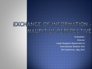 Exchange of Information �  Mauritius Perspective