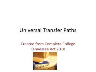 Universal Transfer Paths