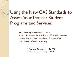 Using the New CAS Standards to Assess Your Transfer Student Programs and Services